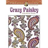 Creative Haven Crazy Paisley Coloring Book (Creative Haven Coloring Books)