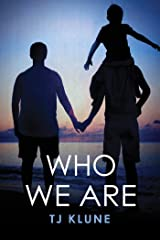 Who We Are (Bear, Otter and the Kid Chronicles Book 2) Kindle Edition