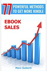 77 Powerful Methods To Get More Kindle eBook Sales Kindle Edition