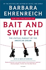 Bait and Switch: The (Futile) Pursuit of the American Dream Paperback