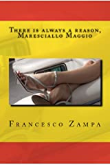 There is always a reason, Maresciallo Maggio!: Pocket Edition (Stories from the Rimini Coast Book 2) Kindle Edition