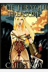 The Tera'qui Treasure: A comedic short fantasy adventure Kindle Edition