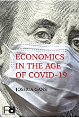 Economics in the Age of COVID-19 (MIT Press First Reads) Kindle Edition