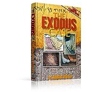 The Exodus Case-The Exodus-Exodus Commentary-Mt. Sinai-The Battle of Exodus Gods and Kings- Pharaoh-The ... Route of Exodus-Egyptian History-Hardcover
