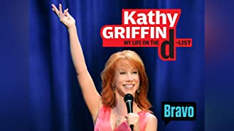 Kathy Griffin: My Life on the D List Season 6