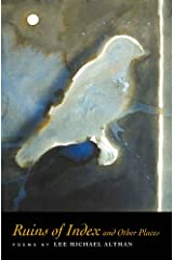 Ruins of Index and Other Places Hardcover