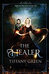 The Healer: Merlin's Progeny Book One Paperback