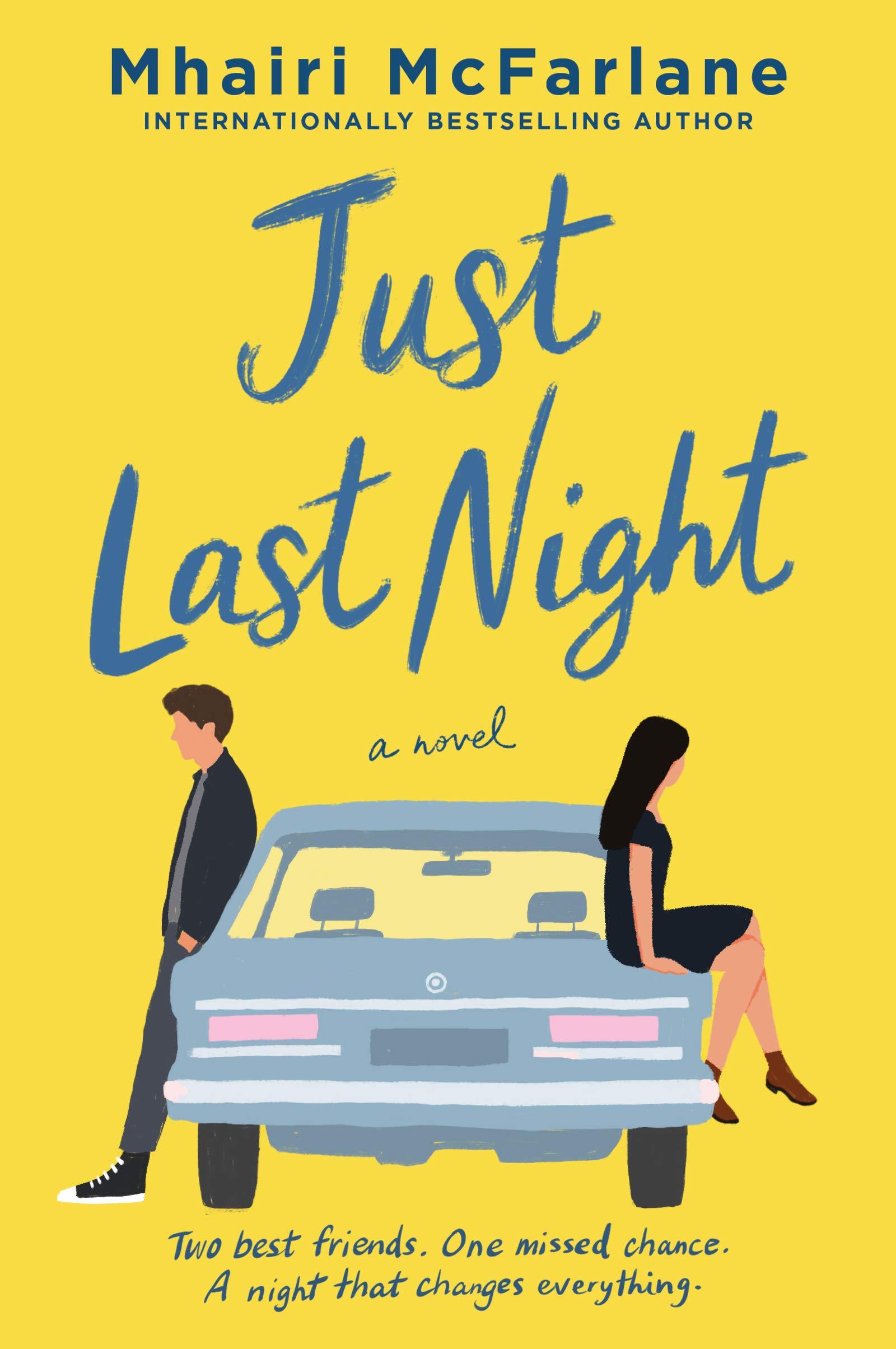Just Last Night: A Novel: McFarlane, Mhairi: 9780063036857: Amazon.com:  Books