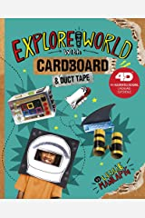 Explore the World with Cardboard and Duct Tape: 4D An Augmented Reading Cardboard Experience (Epic Cardboard Adventures 4D) Library Binding