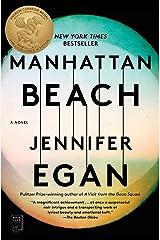 Manhattan Beach: A Novel Kindle Edition