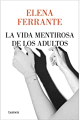 La vida mentirosa de los adultos (Spanish Edition) Kindle Edition