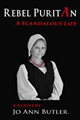 Rebel Puritan : A Scandalous Life
