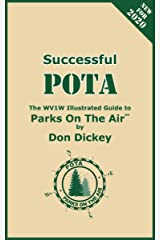 Successful POTA: The WV1W Illustrated Guide to Parks On The Air Kindle Edition