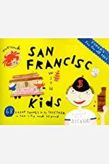 Fodor's Around San Francisco with Kids, 3rd Edition: 68 Great Things to Do Together (Travel Guide)