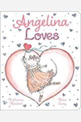 Angelina Loves (Angelina Ballerina) Kindle Edition