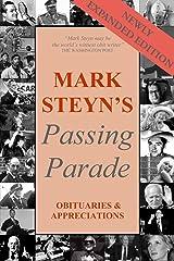 Mark Steyn's Passing Parade: Obituaries & Appreciations expanded edition