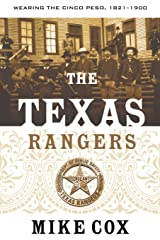 The Texas Rangers: Wearing the Cinco Peso, 1821-1900 Paperback