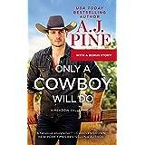 Only a Cowboy Will Do: Includes a Bonus Novella