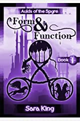 Form and Function: The Fantasy Epic (Aulds of the SPYRE Book 1) Kindle Edition