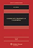 Community Property in California (Aspen Casebook Series)