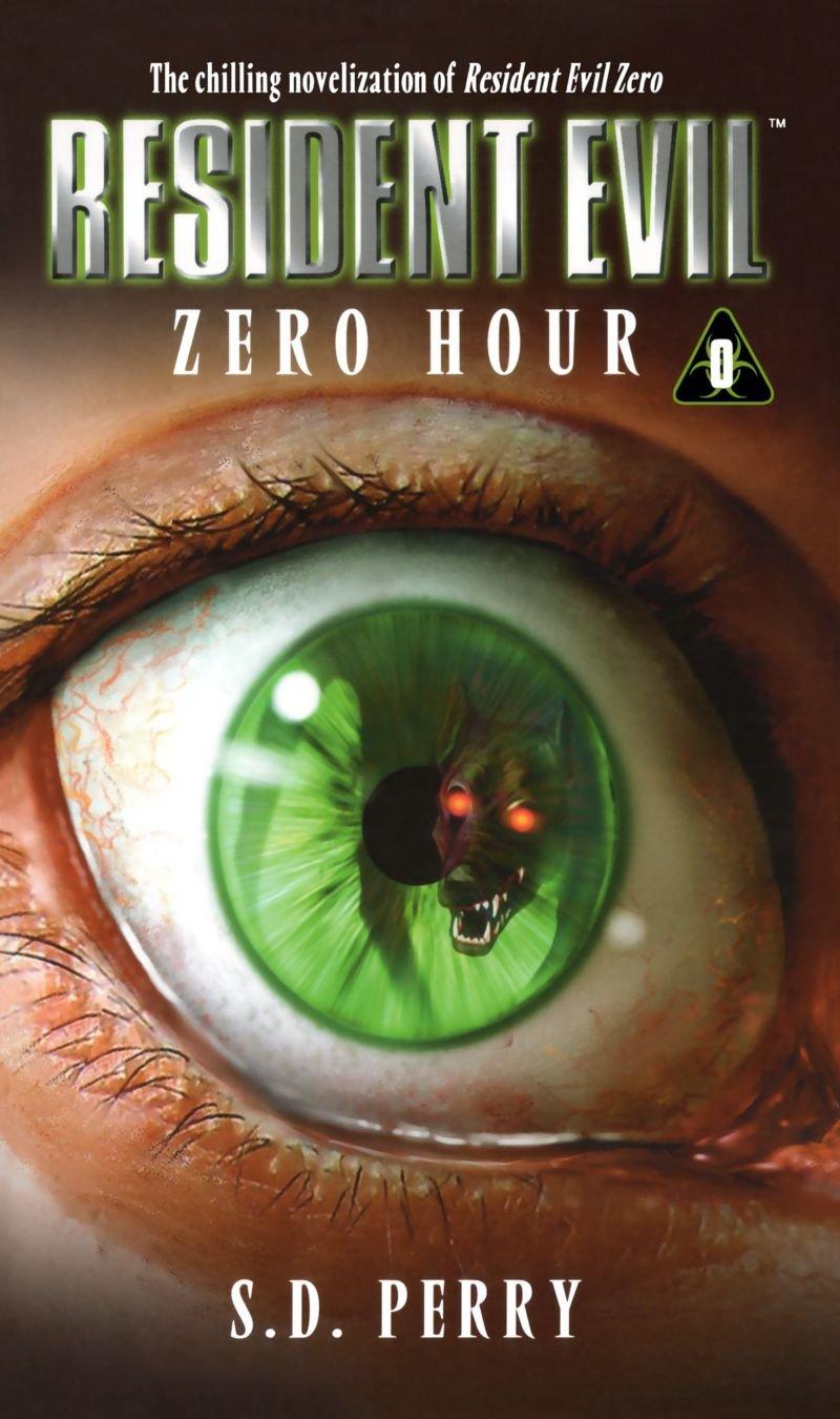 Zero Hour (Resident Evil Series, Book 0) ebook
