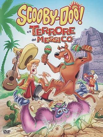 Scooby doo e il terrore del messico amazon cartoni animati