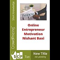 Online Entrepreneur Motivation (English Edition)