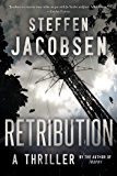 Retribution: A Thriller