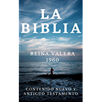 BIBLIA REINA VALERA 1960: (Spanish Edition) (LA PALABRA DE DIOS FORMATO DIGITAL nº 1)