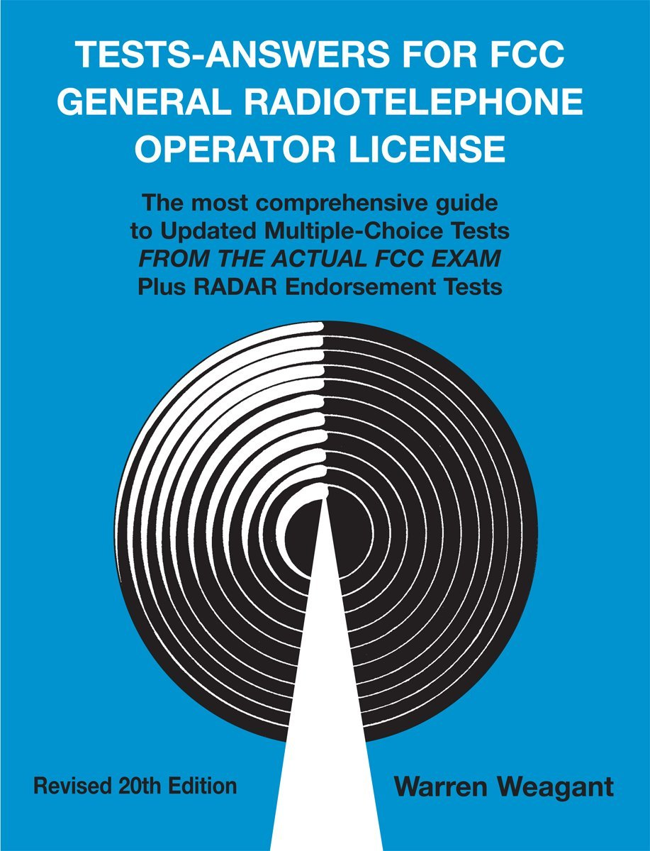 How to Get Your FCC General Radiotelephone Operator License at Home