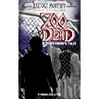 Zoo of the Dead & Other Horrific Tales