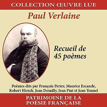 Collection Oeuvre Lue Paul Verlaine Recueil De 45 Poèmes