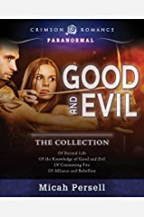 Good and Evil: The Collection Kindle Edition