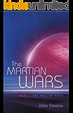 The Martian Wars: Part 1 - The Fall of Nova