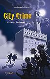 City Crime - Vermisst in Florenz: Band 1