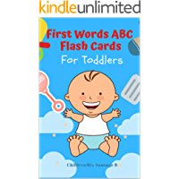 First Words ABC Flash Cards For Toddlers: Learn to read basic words for prek and kindergarten including ABCs alphabet letter, animals vocabulary, Dolch sight word list flashcards and fun games for pr