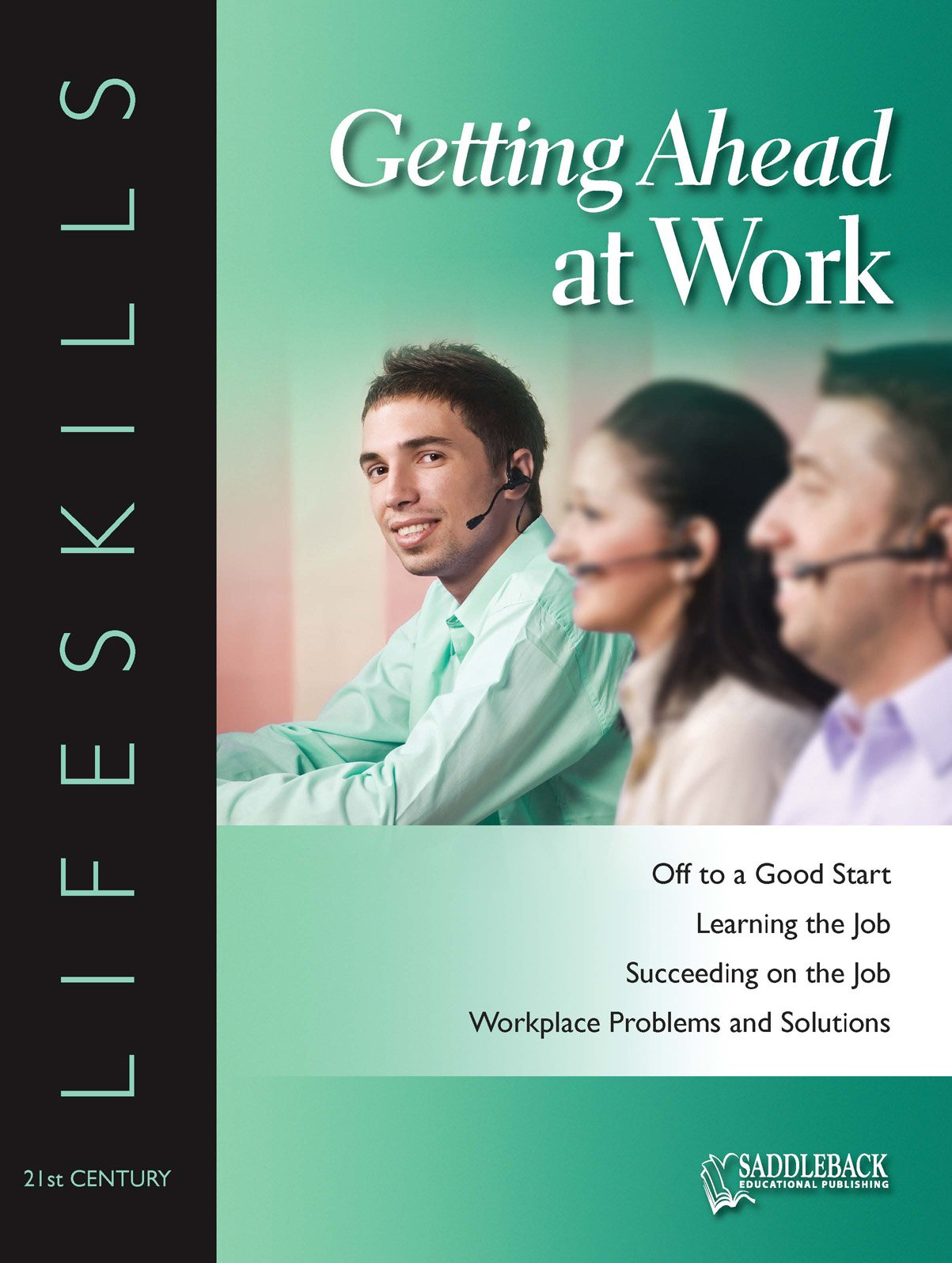 Read Online Getting Ahead at Work- 21st Century Lifeskills PDF ePub fb2 ebook
