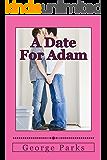 A Date For Adam