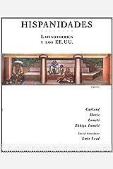 Hispanidades: Latinoamerica: y los EE.UU. 2nd Edition (with DVD) (Spanish Edition) Paperback