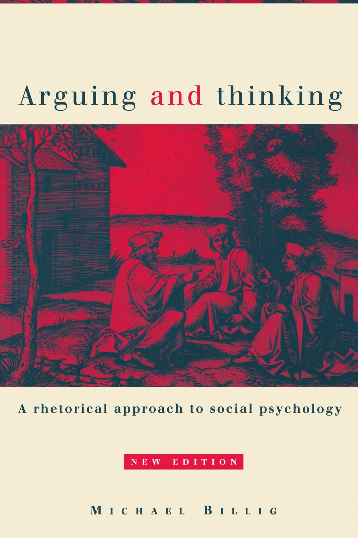rhetoric ideology and social psychology essays in honour of arguing and thinking a rhetorical approach to social psychology european monographs in social psychology