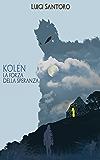 Kolèn - La forza della speranza