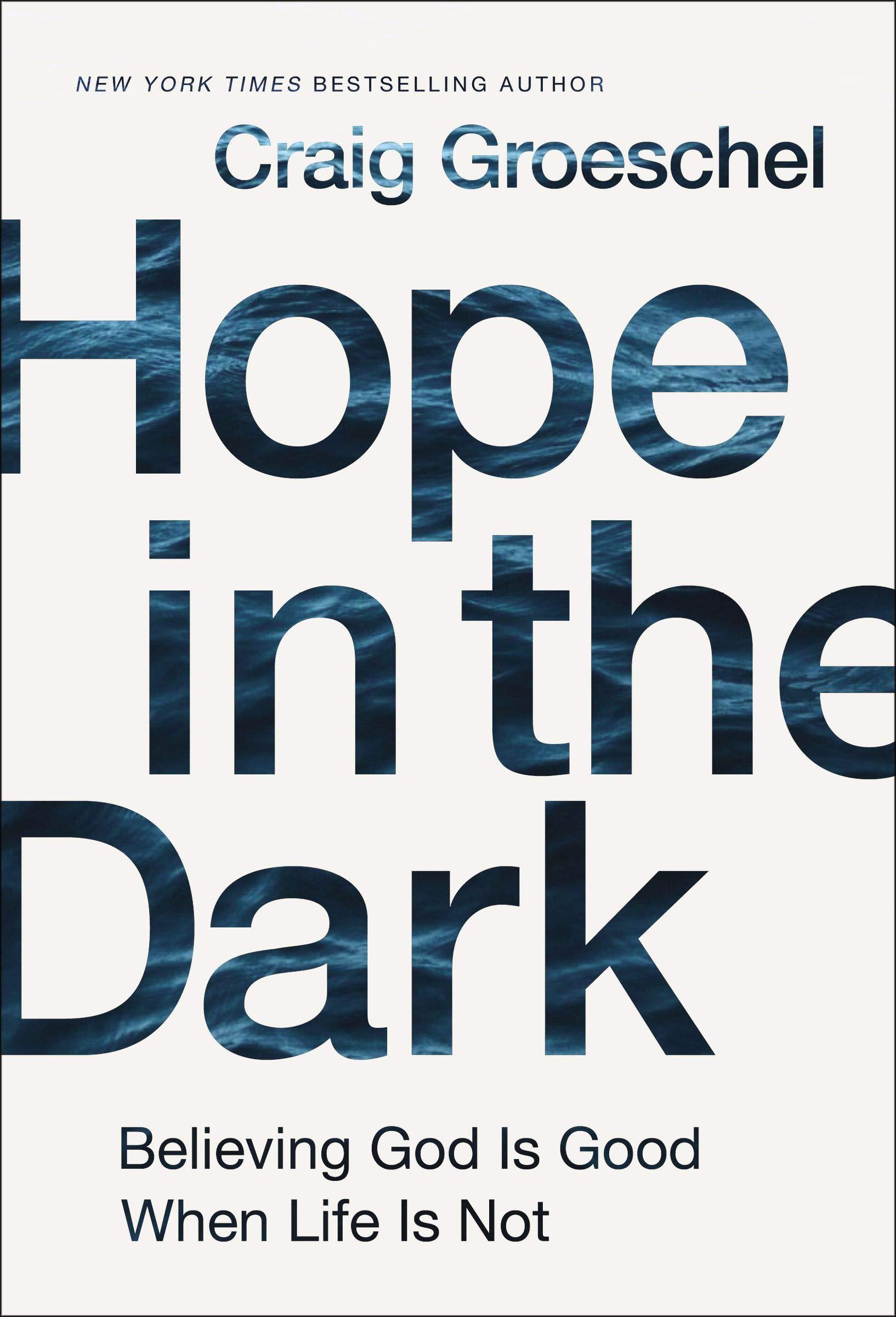 Hope Dark Believing Good When