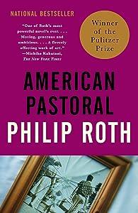 American Pastoral: American Trilogy (1) (Vintage International)