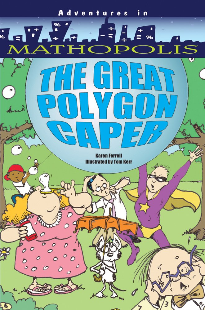The Great Polygon Caper (Adventures in Mathopolis)