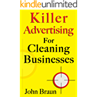 Killer Advertising For Cleaning Businesses: The Hitman's Guide
