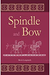 Spindle and Bow Kindle Edition