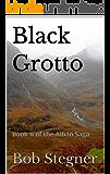 Black Grotto: Book II of the Alban Saga