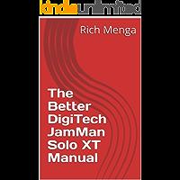 The Better DigiTech JamMan Solo XT Manual book cover