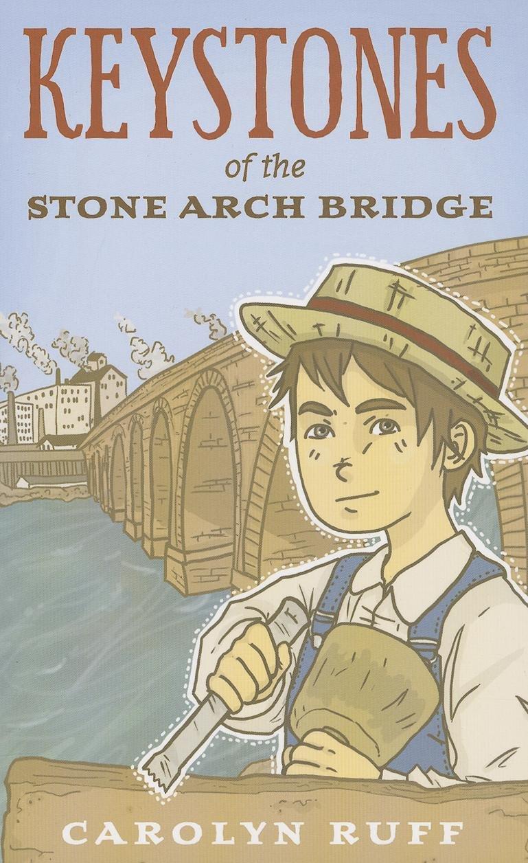 Keystones of the Stone Arch Bridge pdf epub