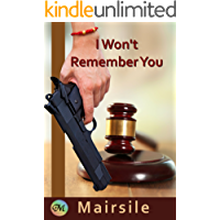 I Won't Remember You (Aidan & Vicky Book 6)